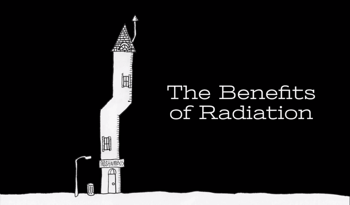 the Benefits of Radiation